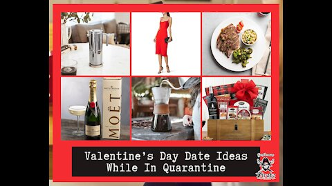 Valentine's Day Date Ideas While In Quarantine