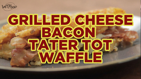 Grilled Cheese Bacon Tater Tot Waffle