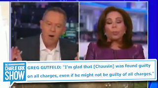 """GUTFELD: """"I'm glad [Chauvin] was found guilty...even if he might not be guilty..."""""""