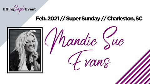 MANDI SUE EVANS - Social Media // Super Sunday February 2021