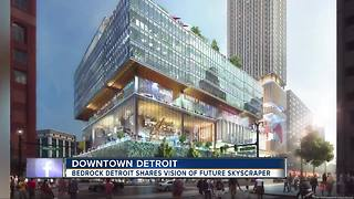 Bedrock Detroit shares vision of future skyscraper - Video
