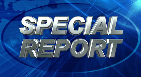 This is a Special Report... The Vaccine...
