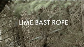 How to Make Lime Bast Rope - Video