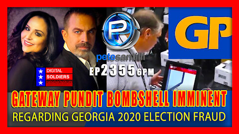 EP 2355-6PM BREAKING: Gateway Pundit Bombshell On Georgia Imminent