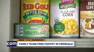 Family runs free pantry in Ferndale - Video