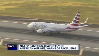 NAACP warns black passengers about traveling with American Airlines - Video