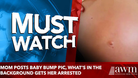 Mom Posts Baby Bump Pic, What's in the Background Gets Her Arrested