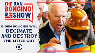 Biden Policies will DECIMATE and DESTROY the Little Guy
