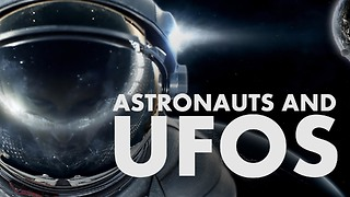 4 NASA Astronauts Speaking About UFOs and Their Experience  - Video