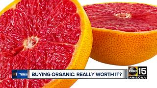 Smart Shopper: When is buying organic worth the money?