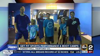 Get up with Get Fit Sports Performance & Boot Camp's shout out - Video