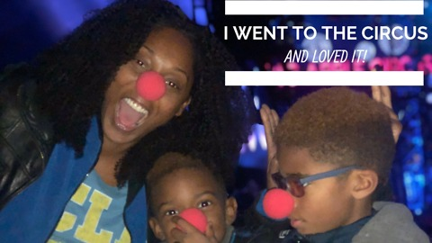 I went to the circus and I loved it.