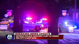 Detroit police officers hurt in crash on city's east side - Video
