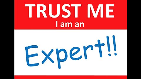"""""""Expert"""" Fatigue...So-Called """"Experts"""" Have Been So Consistently Wrong"""