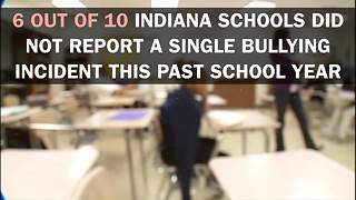 Indiana schools are not reporting bullies - Video