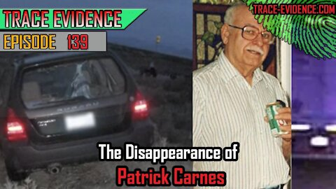139 - The Disappearance of Patrick Carnes