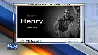 Former Packers TE Mitchell Henry dies at age 24 after battle with cancer - Video