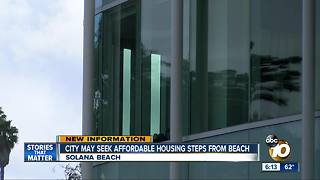Solana Beach may seek affordable housing steps from beach - Video