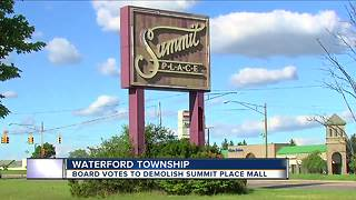 Waterford gives okay for demolition, redevelopment of Summit Place Mall - Video