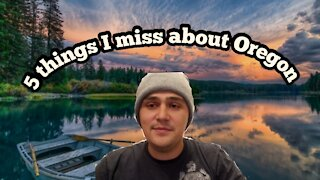 5 things i miss most about Oregon