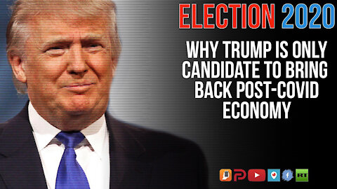Biden Or Trump - Who Do You Trust To Bring Back The U.S. Post-COVID Economy?   WDShow
