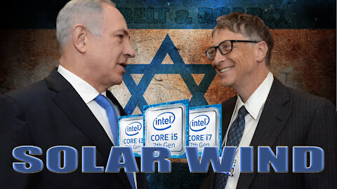 34. SOLAR WIND HACK - ISRAEL RUSSIA & CHINA JOIN FORCES TO TAKE DOWN AMERICA
