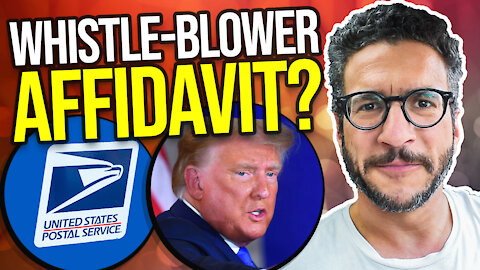 USPS Elections 2020 Whistle-Blower Affidavit EXPLAINED - Viva Frei Vlawg
