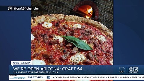 We're Open Arizona: Craft 64 supports chain of businesses