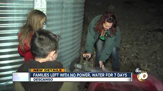 Families left with no power, water for 7 days