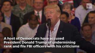 Dems Accuse Trump of Undermining FBI... Here's What Rank and File Agents Actually Think - Video