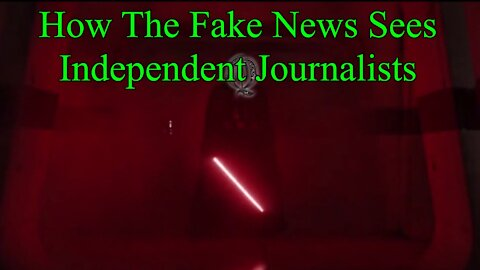 2/27/20 How The Fake News Sees Independent Journalists