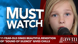 "11-Year-Old Sings Beautiful Rendition of ""Sound Of Silence"" gives chills"