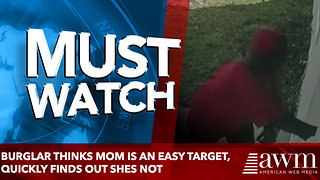 Burglar Thinks Mom Is An Easy Target, Quickly Finds Out She's A Proud Shotgun Owner - Video