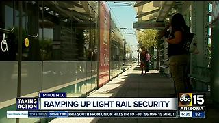 Phoenix spending $600,000 on light rail security - Video