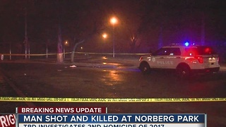 TPD investigate deadly shooting at Norberg Park - Video