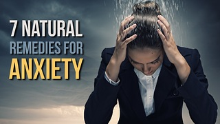 Feeling Anxious? These Natural Remedies Will Help - Video
