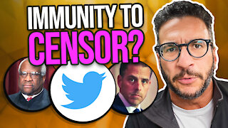Hunter Biden, Clarence Thomas and the Immunity to Censor?