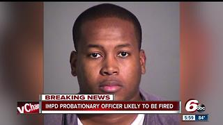 IMPD Probationary Officer arrested for domestic assault, termination process underway - Video
