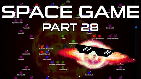 Space Game Part 28 - Universe Map Updated!