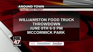 Around Town 6/7/17: Williamston Food Truck Throwdown - Video