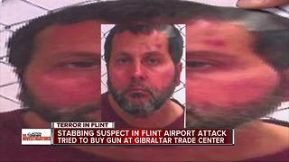 Stabbing suspect in Flint airport attack failed to buy gun - Video