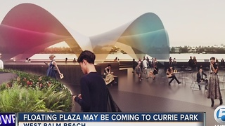 Floating Plaza may be coming to Currie Park - Video