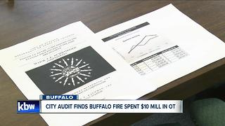 City audit finds the Buffalo Fire Department spent million in overtime - Video