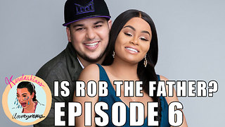"Kardashians Anonymous Episode 6 ""IS ROB THE FATHER?"" - Video"
