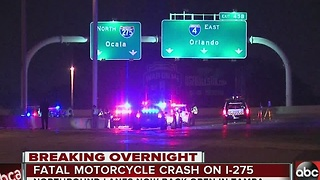 Fatal motorcycle crash on I-275 overnight - Video