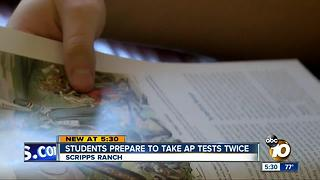 Scripps Ranch students prepare to take AP tests twice - Video