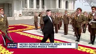 Metro Detroit residents react to the North Korea missile threat - Video
