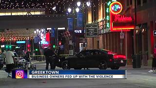Business owners fed up with Greektown violence - Video