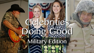 3 Celebrities Follow Their Passions For Helping Others - Military Edition