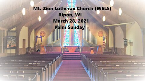 Mt. Zion Lutheran Church (WELS), Ripon, WI 3-28-21